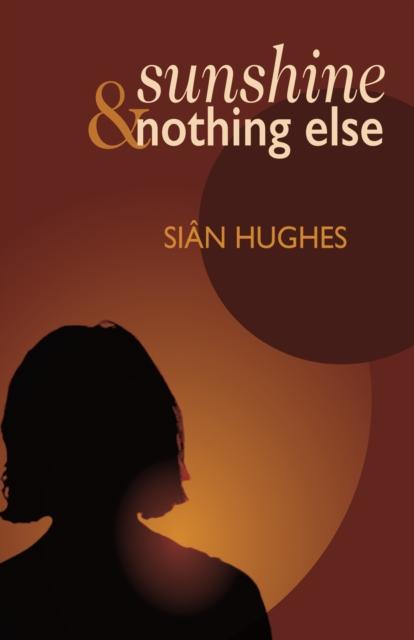 Cover for: Sunshine & Nothing Else