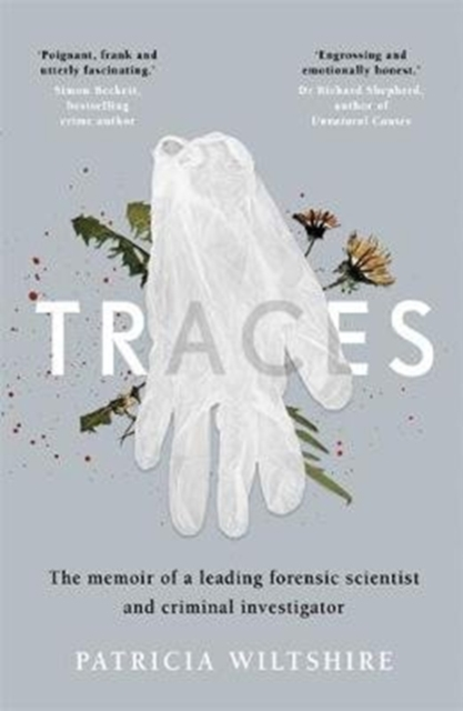 Image for Traces : The memoir of a forensic scientist and criminal investigator