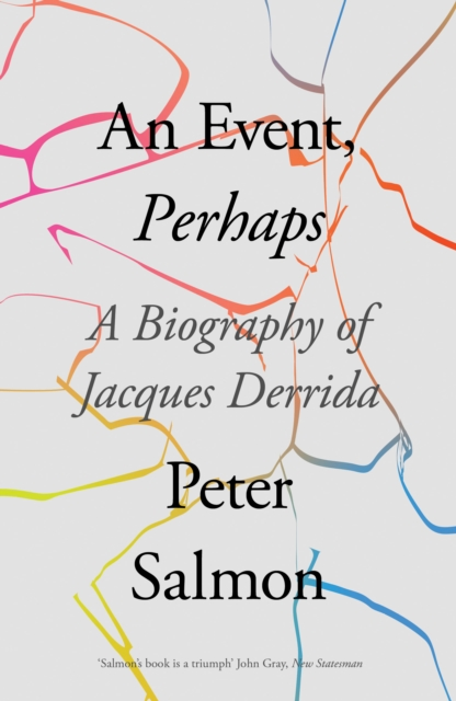 Cover for: An Event, Perhaps : A Biography of Jacques Derrida
