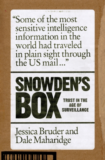 Cover for: Snowden's Box : Trust in the Age of Surveillance