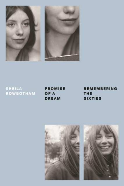 Cover for: Promise of a Dream : Remembering the Sixties