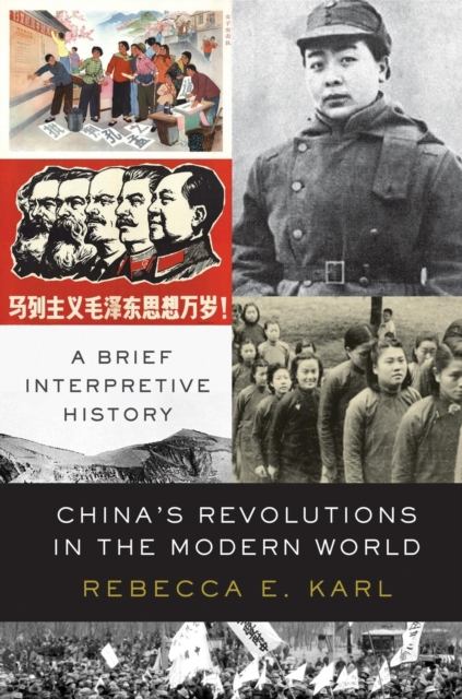 Cover for: China's Revolutions in the Modern World : A Brief Interpretive History
