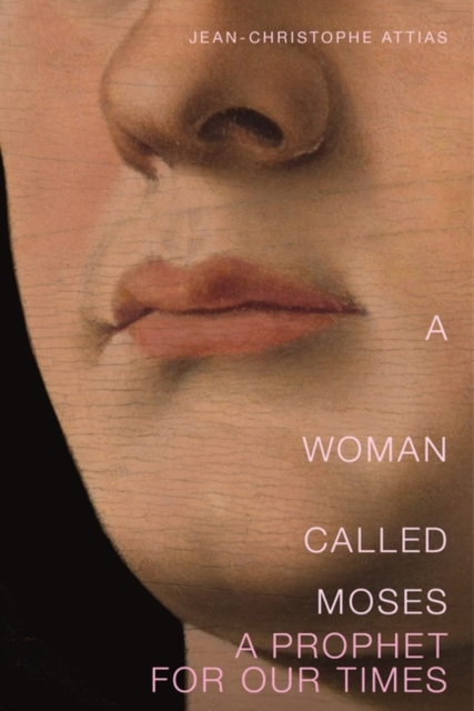 Cover for: A Woman Called Moses : A Prophet for Our Time