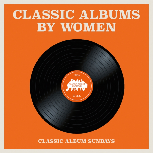 Cover for: Classic Albums by Women