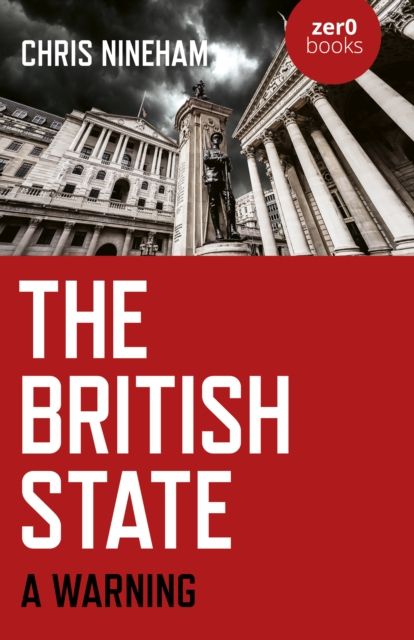 Cover for: British State, The : A Warning