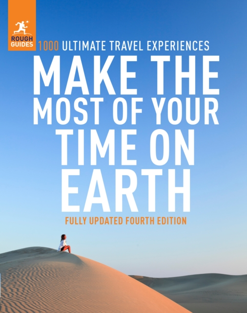 Cover for: Rough Guides Make the Most of Your Time on Earth