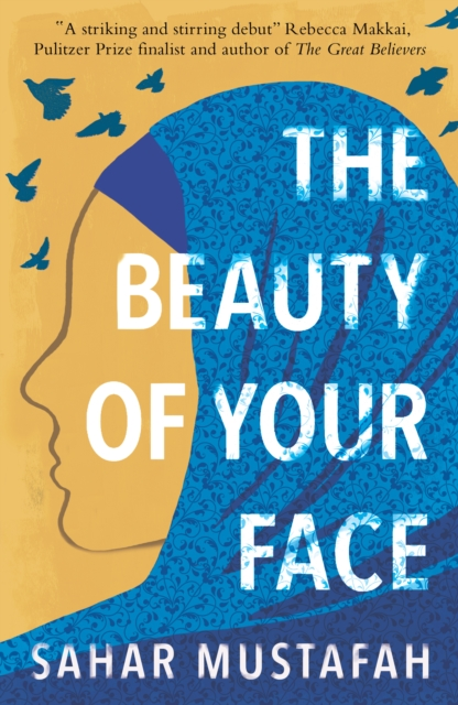 Cover for: The Beauty of Your Face