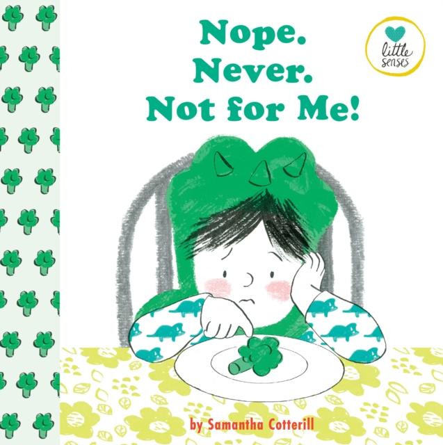Cover for: Nope. Never. Not for Me! : For kids on the autistic spectrum