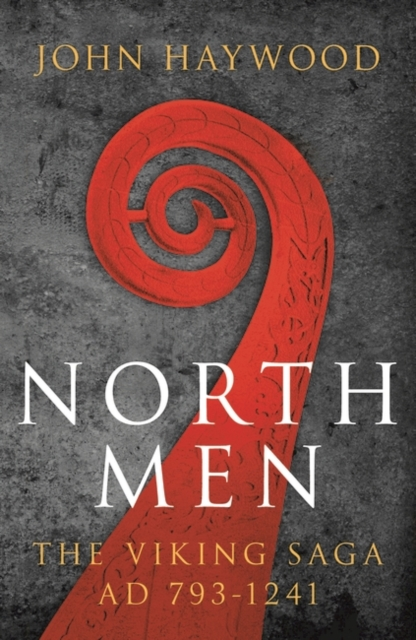 Cover for: Northmen : The Viking Saga 793-1241