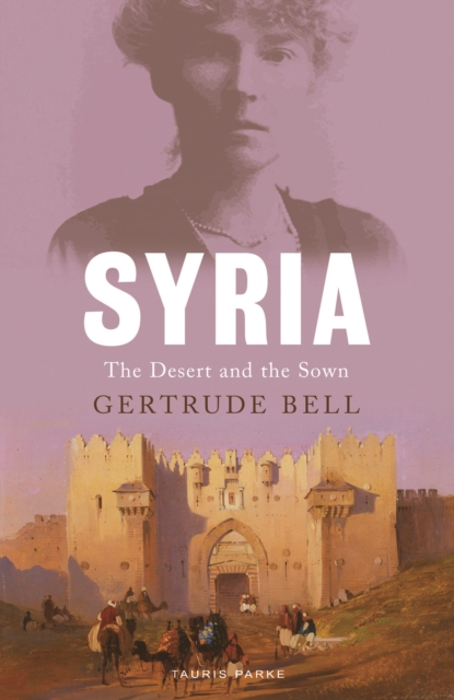 Cover for: Syria : The Desert and the Sown