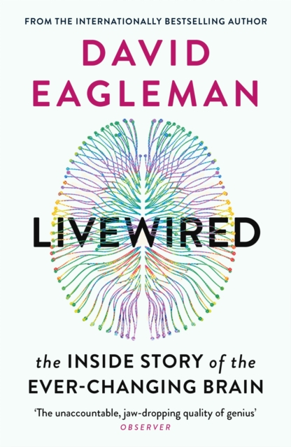 Image for Livewired : The Inside Story of the Ever-Changing Brain