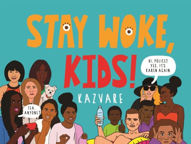 Cover for: Stay Woke, Kids!