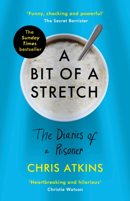 Image for A Bit of a Stretch : The Diaries of a Prisoner
