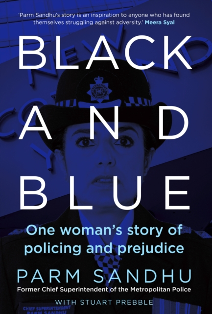 Image for Black and Blue : One Woman's Story of Policing and Prejudice