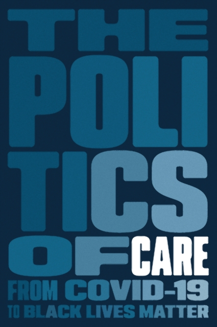 Cover for: The Politics of Care
