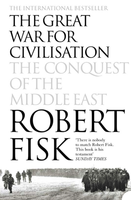 Cover for: The Great War for Civilisation : The Conquest of the Middle East