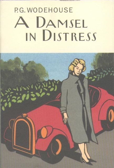 A Damsel In Distress (Everyman's Library P G WODEHOUSE) (Hardcover), Wodehouse,.