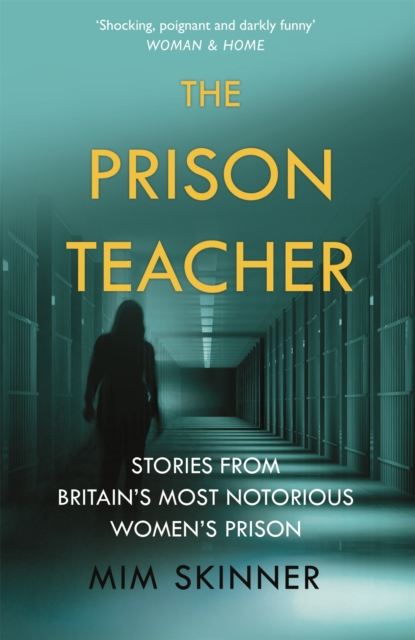 Cover for: The Prison Teacher : Stories from a Women's Prison