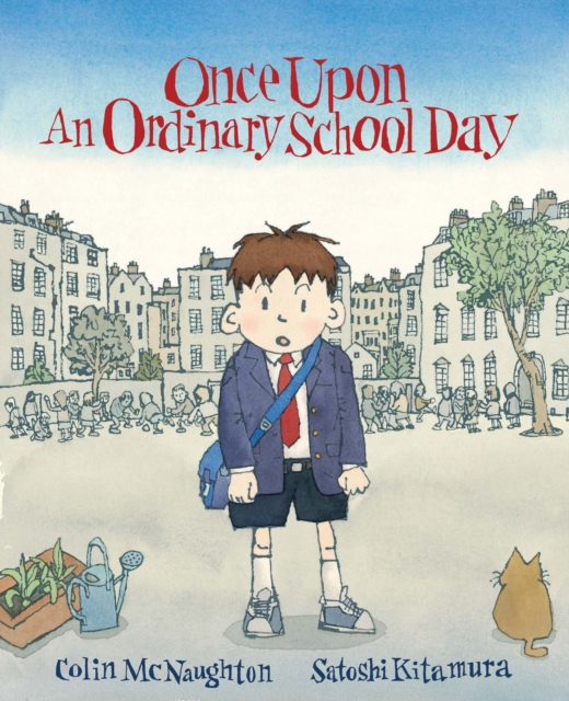 Once Upon an Ordinary School Day (Paperback), McNaughton, Colin, 9781842704691