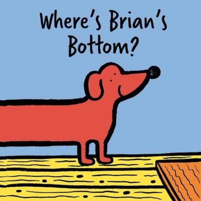 Cover for: Where's Brian's Bottom?