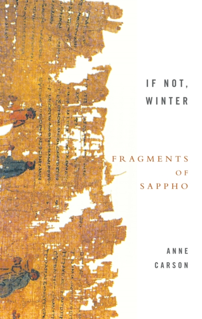 Cover for: If Not, Winter: Fragments Of Sappho