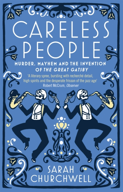 Image for Careless People : Murder, Mayhem and the Invention of The Great Gatsby