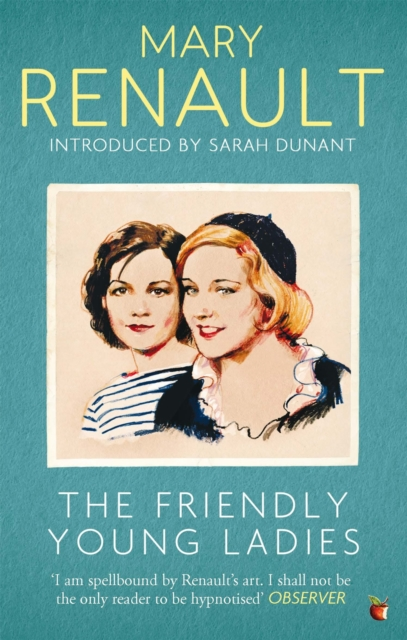 Cover for: The Friendly Young Ladies : A Virago Modern Classic