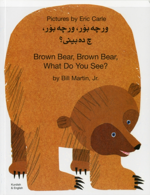 Cover for: Brown Bear, Brown Bear, What Do You See? In Kurdish and English