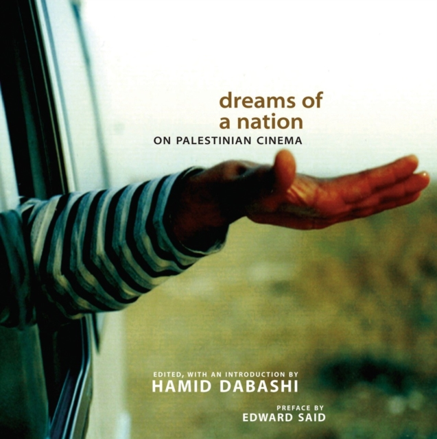 Cover for: Dreams of a Nation : On Palestinian Cinema