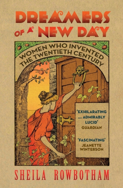 Cover for: Dreamers of a New Day : Women Who Invented the Twentieth Century