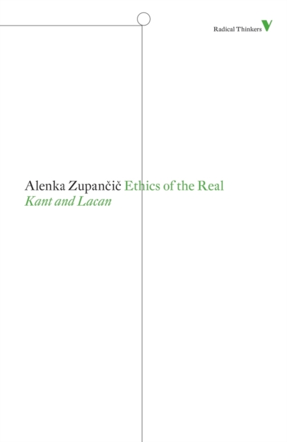 Cover for: Ethics of the Real : Kant and Lacan