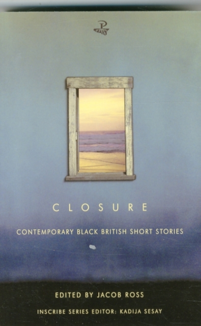 Cover for: Closure : Contemporary Black British Short Stories