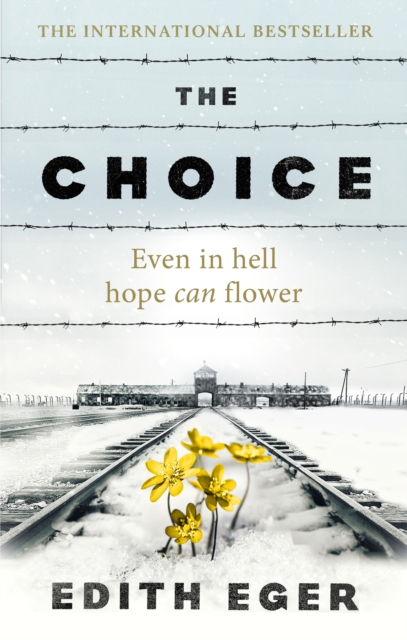 Cover for: The Choice : A true story of hope