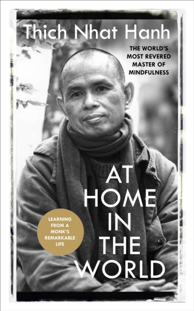 Cover for: At Home In The World : Stories and Essential Teachings From A Monk's Life