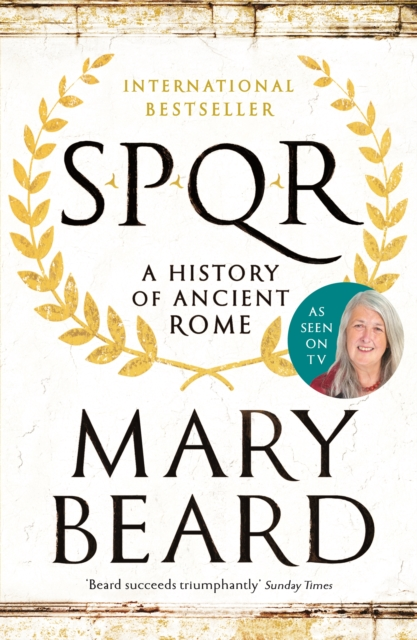 Cover for: SPQR : A History of Ancient Rome