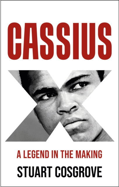 Image for Cassius X : A Legend in the Making