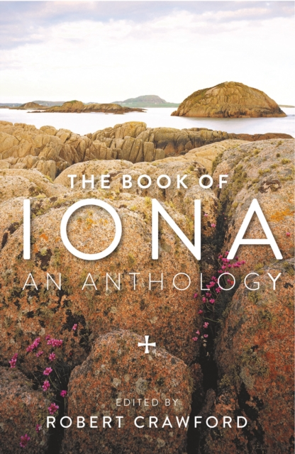 Cover for: The Book of Iona : An Anthology