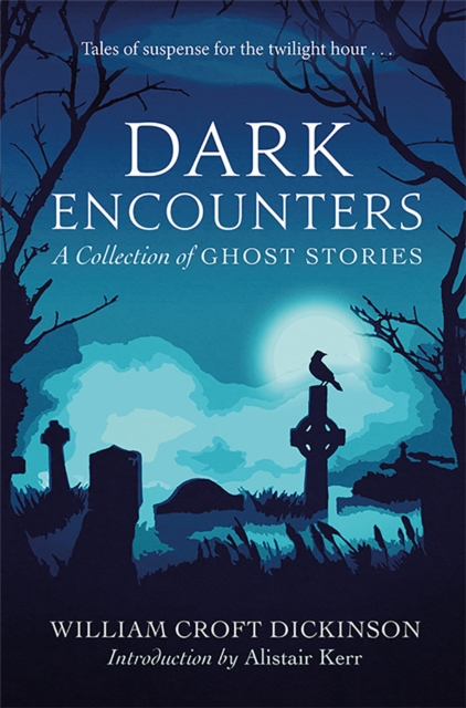 Image for Dark Encounters : A Collection of Ghost Stories