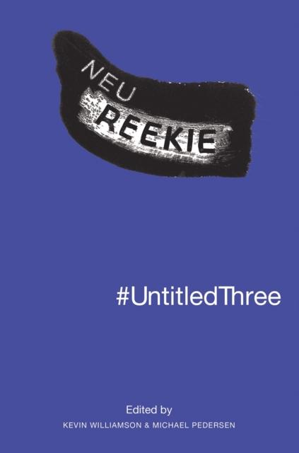 Image for #UntitledThree : Neu! Reekie!