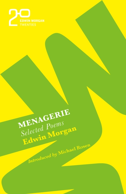 Cover for: The Edwin Morgan Twenties: Menagerie