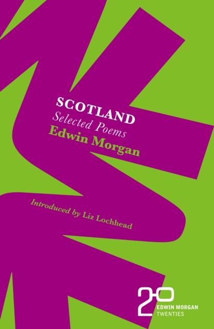 Cover for: The Edwin Morgan Twenties: Scotland