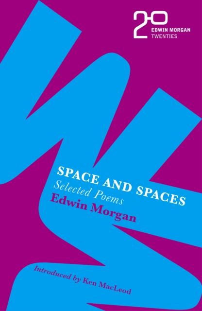 Cover for: The Edwin Morgan Twenties: Space and Spaces