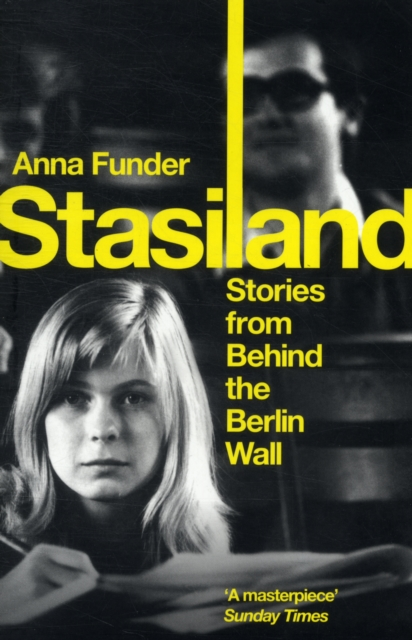 Cover for: Stasiland : Stories From Behind The Berlin Wall