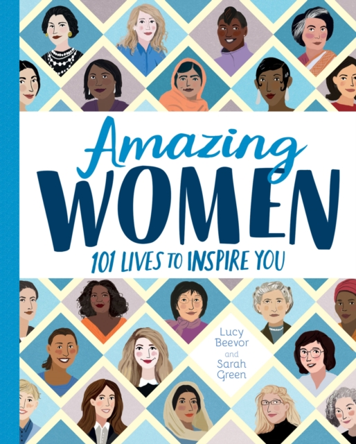 Cover for: Amazing Women : 101 Lives to Inspire You
