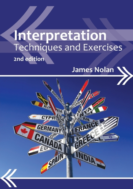 Interpretation: Techniques and Exercises (Professional Interpreting in the Real.