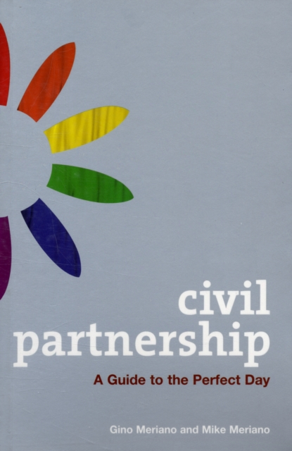 Cover for: Civil Partnership : A Guide to the Perfect Day
