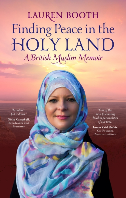 Image for Finding Peace in the Holy Land : A British Muslim Memoir