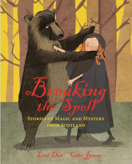 Cover for: Breaking the Spell : Stories of Magic and Mystery from Scotland