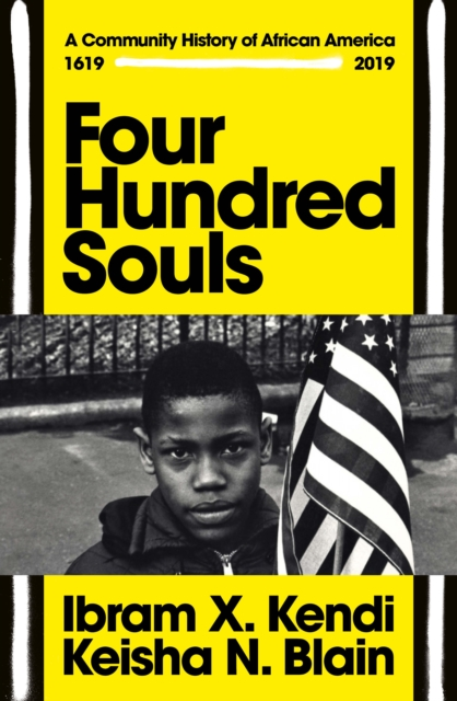 Cover for: Four Hundred Souls : A Community History of African America 1619-2019