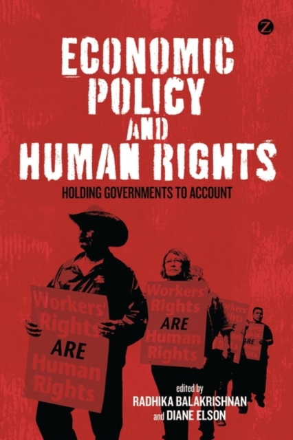Cover for: Economic Policy and Human Rights : Holding Governments to Account